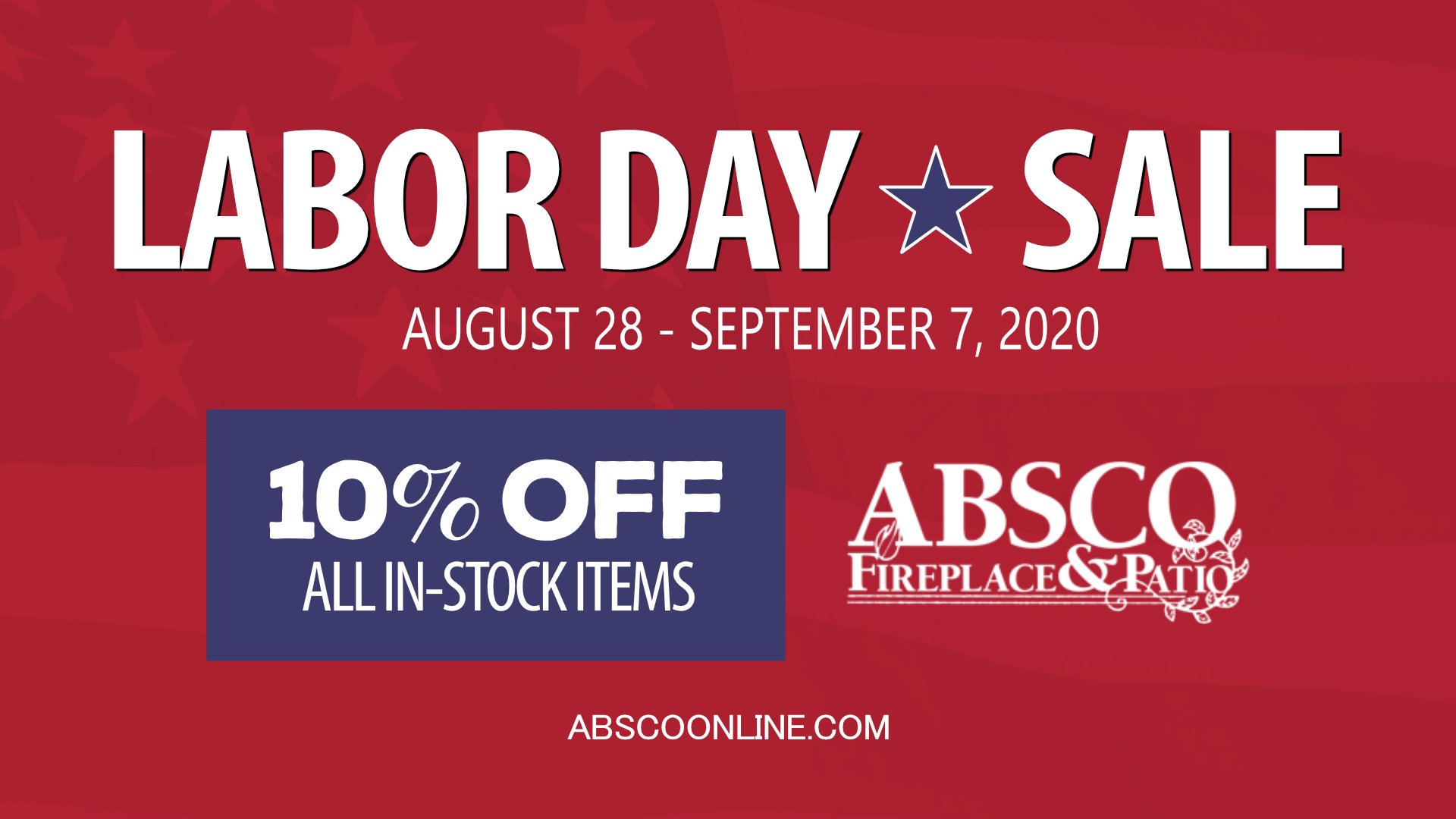 ABSCO - Labor Day Sale 2020 - 10% OFF EVERYTHING In-Stock